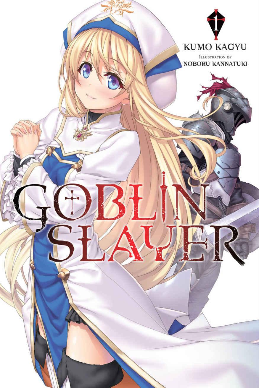 Lo que necesitas saber sobre la saga de novelas ligeras Goblin Slayer ✅ Una brutal historia de fantasía oscura ⭐ Cómpralas en nuestra tienda online.